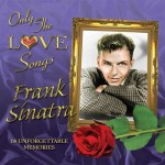 Only+the+Love+Songs+of+Frank+Sinatra