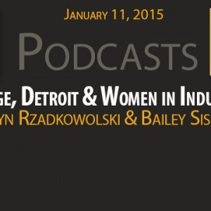 New Podcast:  Digging Detroit – Dodge, Detroit & Women in Industry