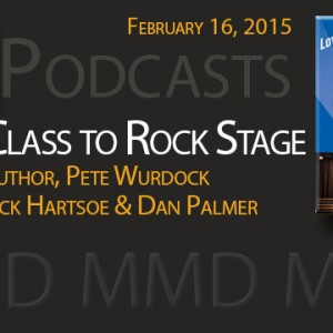 New Podcast:  Choir Class to Rock Stage–Author Pete Wurdock, Teacher Rick Hartsoe and the Dondero Pop Concert