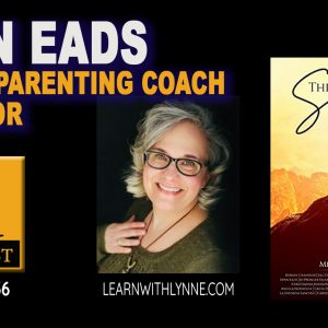 Lynn Eads:  Online Parenting Coach & Author